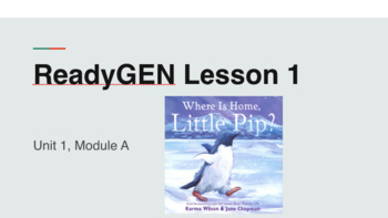 ReadyGen Kindergarten Unit 1 Lesson Powerpoints
