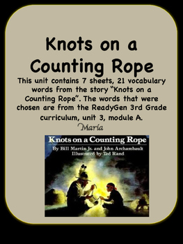 ReadyGen Knots on a Counting Rope Vocabulary 3rd Grade Unit 3 Module A