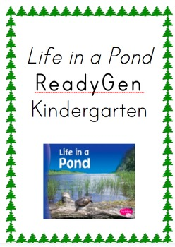 ReadyGen Life in a Pond Kindergarten Unit