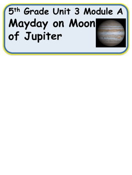 ReadyGen Mayday on Moon Jupiter Vocabulary 5th Grade Unit 3 Module A