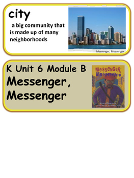 ReadyGen Messenger, Messenger Vocabulary Kindergarten Unit 6 Module B
