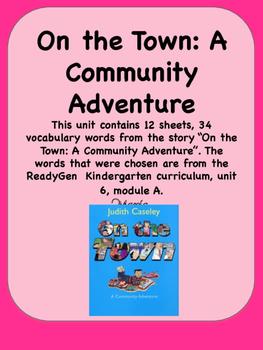 ReadyGen On the Town: A Community Adventure Vocab Kinderga