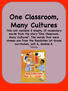 ReadyGen One Classroom, Many Cultures Vocabulary 1st Grade