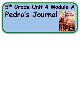 ReadyGen Pedro's Journal Vocabulary 5th Grade Unit 4 Module A