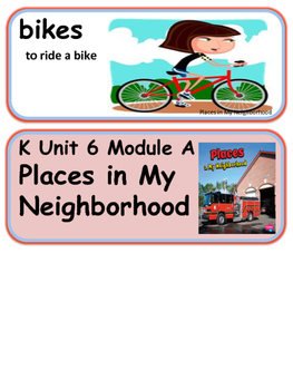 ReadyGen Places in My Neighborhood Vocabulary Kindergarten Unit 6 Module A