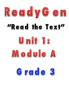 ReadyGen READ THE TEXT 1A Gr 3 Lesson Plans *DANIELSON FORMAT*