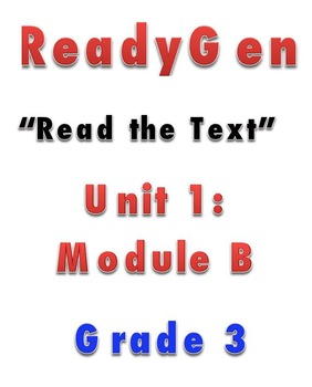 ReadyGen READ THE TEXT 1B Gr 3 Lesson Plans *DANIELSON FORMAT*