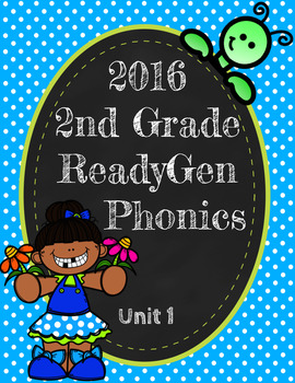ReadyGen (Ready Gen) Phonics Unit 1 Second Grade 2016