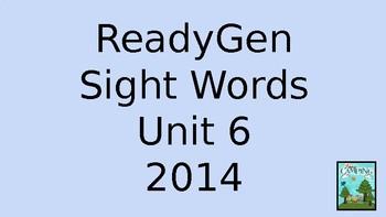ReadyGen (Ready Gen) Sight Words Unit 6, 2014