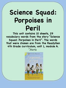 ReadyGen Science Squad: Porpoises in Peril Vocabulary 4th