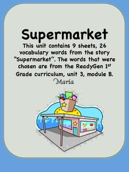 ReadyGen Supermarket Vocabulary 1st Grade Unit 3 Module B