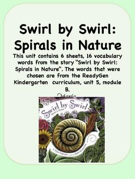 ReadyGen Swirl by Swirl: Spirals in Nature Vocabulary Kindergarten Unit 5 Mod B