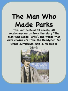 ReadyGen The Man Who Made Parks Vocabulary 2nd Grade Unit 3 Module B