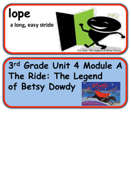 ReadyGen The Ride: The Legend of Betsy Dowdy Vocab Unit 4 Module A