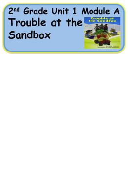 ReadyGen Trouble at the Sandbox Vocabulary Unit 1 Module A