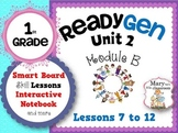 ReadyGen: Module 2B Lessons 7 to 12