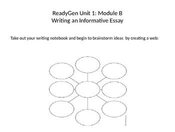 ReadyGen Unit 1, Module B Informative Writing PowerPoint