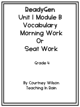 ReadyGen  Unit 1 Module B Vocabulary Packet