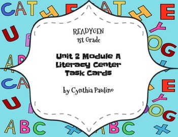 ReadyGen Unit 2 Module A Literacy Center Cards