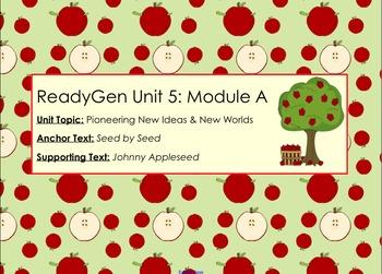 ReadyGen Unit 5 Module A Seed by Seed