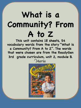 ReadyGen What is a Community? From A to Z Vocabulary 3rd G