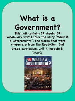 ReadyGen What is a Government? Vocabulary 3rd Grade Unit 4 Module B