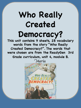 ReadyGen Who Really Created Democracy? Voc 3rd Grade Unit 4 Module B