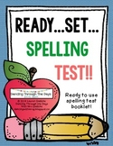 Ready...Set...Spelling Test!