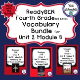 Readygen Grade 4 Unit 2 Module B Vocabulary Bundle