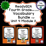 Readygen Grade 4 Unit 4 Module A Vocabulary Bundle