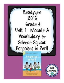 Readygen Vocabulary Grade 4 Porpoises in Peril Unit 1 Module A
