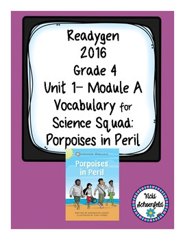 Readygen Vocabulary Grade 4 Porpoises in Peril Unit 1 Module A