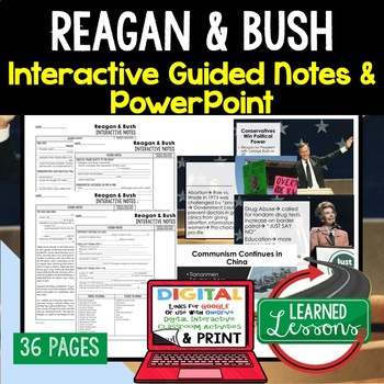Reagan and Bush Notes & PowerPoints, US History, Print, Digital