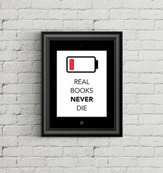 Real Books Never Die Poster, Reading Poster, Book Poster