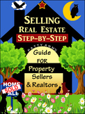 Real Estate SELLERS Guide *Terminology *Step-by-Step Actions *Summary *2 Quizzes