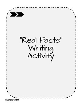 """""""Real Facts"""" Writing Activity"""