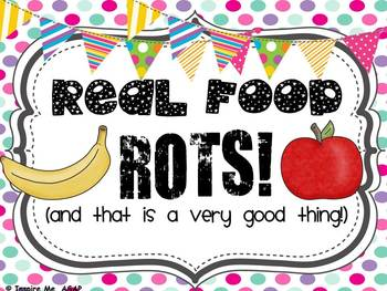 Real Food Rots / Fake Food Lasts Forever!