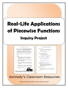 Real-Life Applications of Piecewise Functions - Inquiry Project