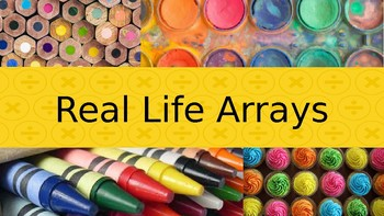 Real Life Arrays