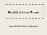 Real-Life Grammar Mistakes to use in the Classroom