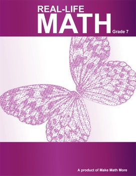 Real-Life Math For 7th Grade - 22 Lessons