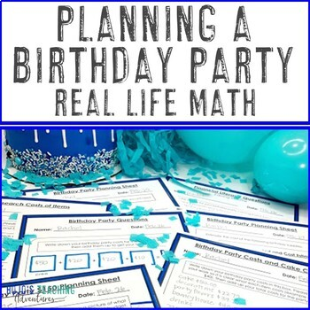Real Life Math Project: Birthday Party Planning | Financial Literacy