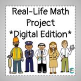 Real Life Math Project *Digital Edition*
