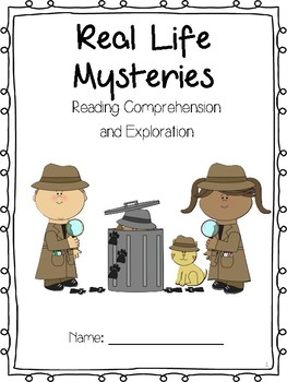 Real Life Mysteries Reading Comprehension