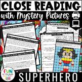 Superhero Close Reading Comprehension Passages | ELA Test Prep