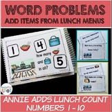 Real-Life Word Problems  Annie Adds Lunch Count 1-10
