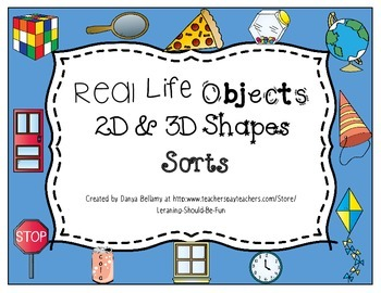 Real Life Objects 2D & 3D Shapes Sorts by Learning Should Be Fun