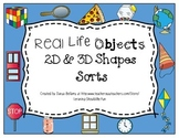 Real Life Objects 2D & 3D Shapes Sorts