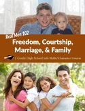 Real Men 102: Freedom, Courtship, Marriage, & Family
