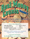 Real Money Counts: Volume 2